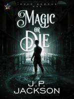 Magic or Die