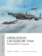 Operation Crossbow 1944: Hunting Hitler's V-weapons