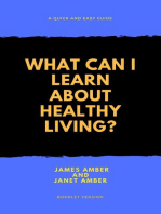 What Can I Learn About Healthy Living?