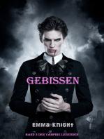 Gebissen (Band 3 der Vampire Legenden)