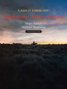 Endrody Anthologies: Major Parker - Mildred Hamming