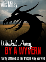 Whisked away by a Wyvern