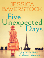 Five Unexpected Days