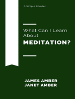 What Can I Learn About Meditation?