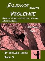 Silence Defeats Violence