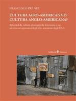 Cultura Afro-americana o cultura anglo-americana?