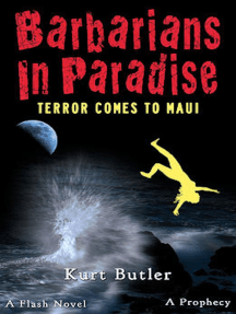 Barbarians in Paradise / Terror Comes to Maui