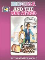 Ibipuma and the Man of God