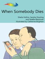 When Somebody Dies