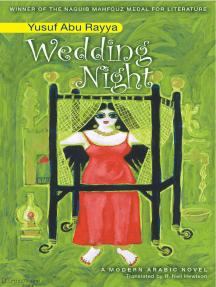 Wedding Night: An Egyptian Novel