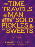 The Time-Travels of the Man Who Sold Pickles and Sweets