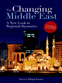 The Changing Middle East: A New Look at Regional Dynamics