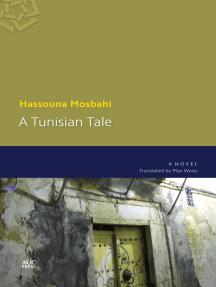 A Tunisian Tale: A Modern Arabic Novel