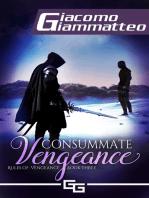 Consummate Vengeance