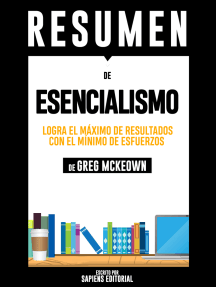 Esencialismo: Logra El Máximo De Resultados Con El Mínimo De Esfuerzos – Resumen Del Libro De Greg McKeown