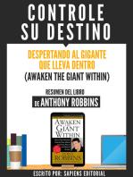 "Resumen De ""Controle Su Destino (Awaken The Giant Within) - De Anthony Robbins"""