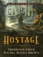 Hostage, The Change #2