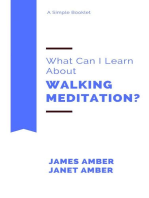 What Can I Learn About Walking Meditation?