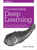 Praxiseinstieg Deep Learning: Mit Python, Caffe, TensorFlow und Spark eigene Deep-Learning-Anwendungen erstellen