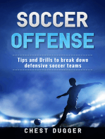 Soccer Offense: Improve Your Team's Possession and Passing Skills through Top Class Drills