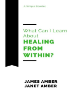 What Can I Learn About Healing From Within?