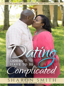 Dating Doesn't Have To Be Complicated