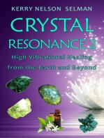 Crystal Resonance 2