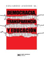 Democracia, transparencia y educación. Demagogia, corrupción e ignorancia