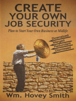 Create Your Own Job Security