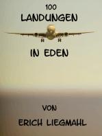 100 Landungen in Eden