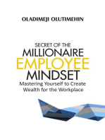 Secrets of the Millionaire Employee Mindset
