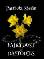 Fairydust to Daffodils