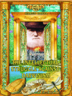 The Intellectual Struggle Against Darwinism