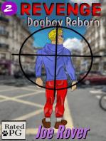 Revenge (Dogboy Reborn, #2)