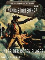 Klaus Störtebeker – Der Schrecken der Weltmeere Band 3