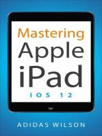 Mastering Apple iPad - IOS 12