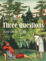 Three Questions and Other Tales