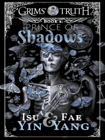 Prince of Shadows: Grims' Truth, #4