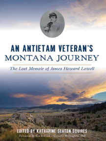 An Antietam Veteran's Montana Journey: The Lost Memoir of James Howard Lowell