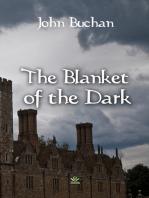 The Blanket of the Dark
