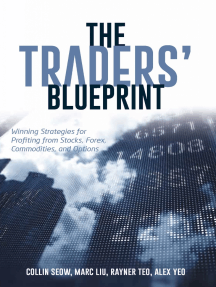 The Traders' Blueprint: Winning Strategies for Profiting from Stocks, Forex, Commodities, and Options