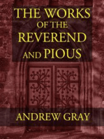The Works of the Reverend and Pious Andrew Gray