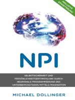 NPI - Neuronale Programmierung durch Imagination