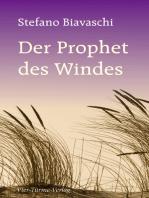 Der Prophet des Windes