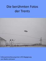 Die berühmten Fotos der Trents