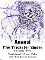 Anansi The Trickster Spider - Volume Two