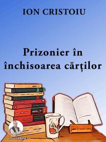 Prizonier în închisoarea cărților