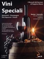 Vini Speciali Spumanti – Champagne – Vini Liquorosi – Passiti - Muffiti