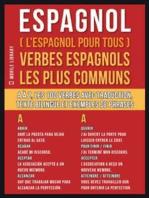 Espagnol ( L'Espagnol Pour Tous ) Verbes espagnols les plus communs