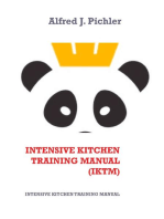 Intensive Kitchen Training Manual (IKTM): INTENSIVE KITCHEN   TRAINING MANUAL